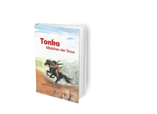 Vorgelesen: Tonka – Mädchen der Sioux